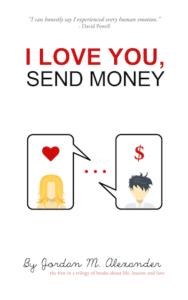 Cover of I Love You, Send Money