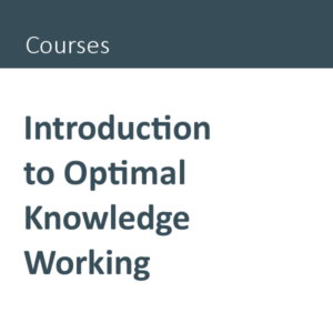 Introduction to Optimal Knowledge Working course
