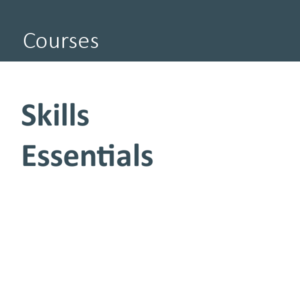 Skills Essentials course