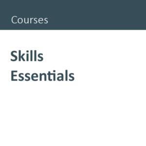 Skills Essentials course